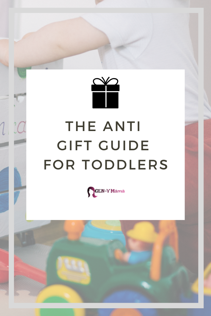 The Anti Gift Guide for Toddlers