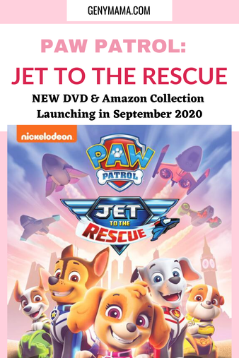 PAW Patrol: Jet to the Rescue new DVD and Amazon Collection Coming Out Sept 2020