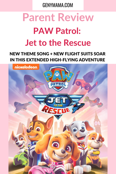 PAW Patrol: Jet to the Rescue Parent Review