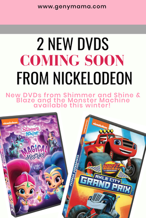 2 New DVDs Featuring Shimmer and Shine and Blaze and the Monster Machine Heading to Stores This winter